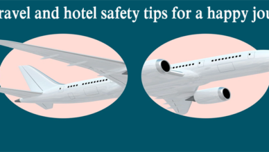 Air travel and hotel safety tips for a happy journey