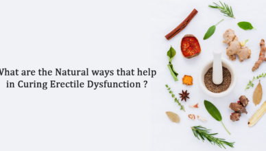 What are the natural ways that help in curing Erectile Dysfunction?